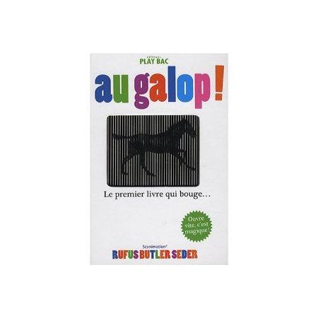 Au galop ! : Le premier livre qui bouge EDITIONS PLAY BAC 1
