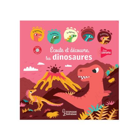 Livre Ecoute et découvre les dinosaures LAROUSSE 1
