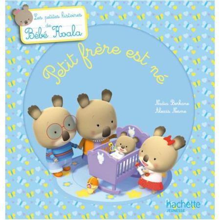 Petit frère est né - Bébé Koala HACHETTE JEUNESSE 1