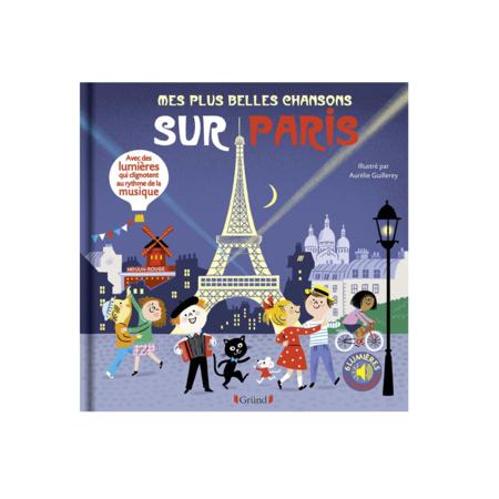 Livre Mes plus belles chansons sur Paris GRUND 1