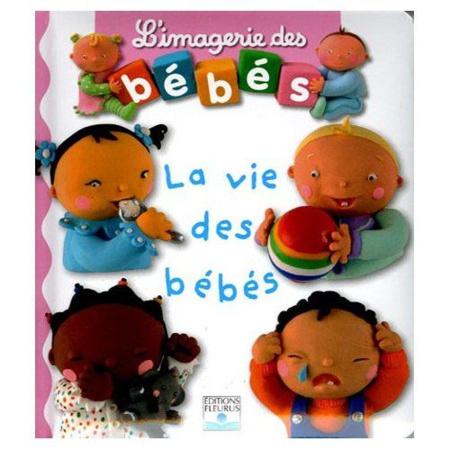 L'imagerie des bébés - La vie des bébés 1