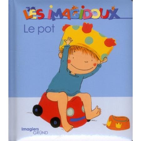 """Livre """"Le pot"""" LES IMAGIDOUX 1"""