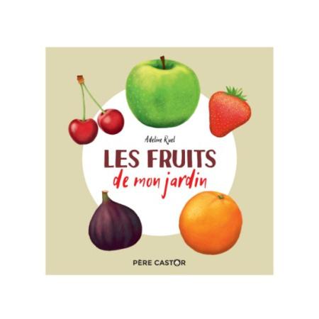Livre Les fruits de mon jardin FLAMMARION 1