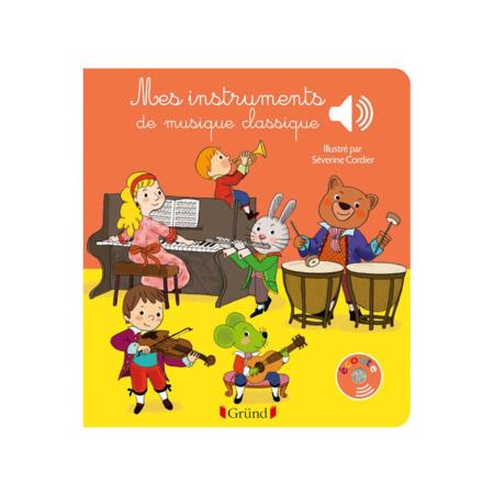 Livre sonore Mes instruments de musique classique GRUND 1