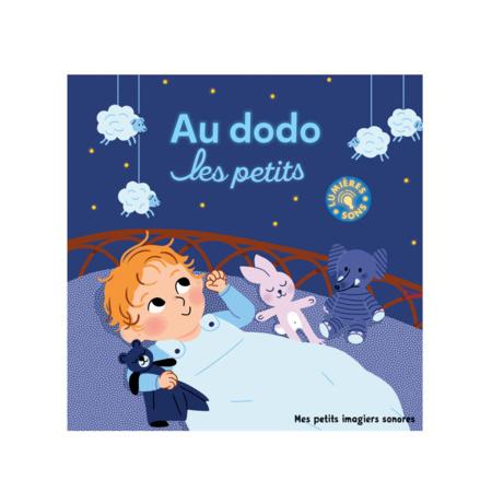 Livre sonore Au dodo les petits GALLIMARD JEUNESSE 1