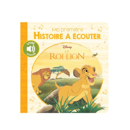 Livre sonore Ma première histoire à écouter - Le Roi Lion HACHETTE JEUNESSE 1