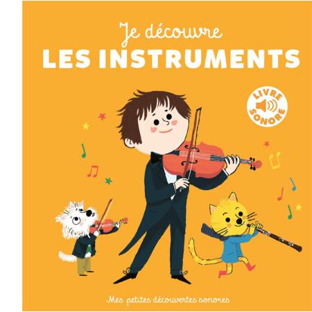 Livre Sonore Je découvre les instruments GALLIMARD JEUNESSE 1