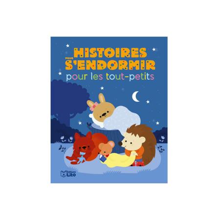 Livre Histoires pour s'endormir pour les tout-petits EDITIONS LITO 1