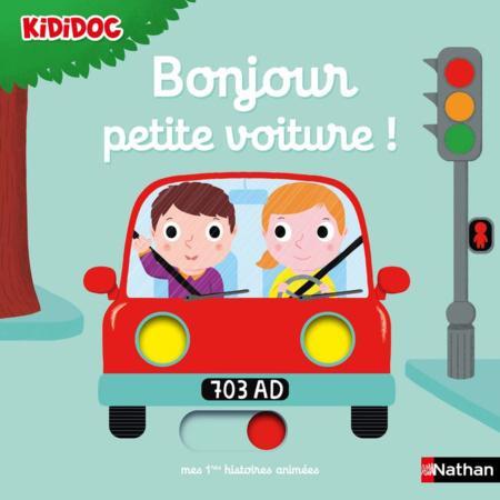 Bonjour petite voiture ! - Kididoc  NATHAN 1