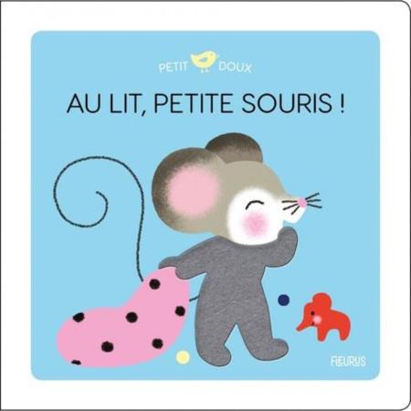 Livre Au lit, petite souris ! FLEURUS 1