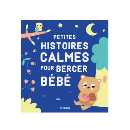 Livre Petites histoires calmes pour bercer bébé FLEURUS 1