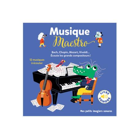 Livre sonore Musique Maestro ! GALLIMARD JEUNESSE 1