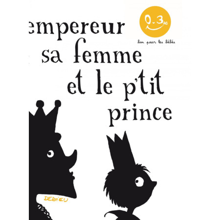 L'Empereur, sa femme et le p'tit prince - Seuil Jeunesse 1
