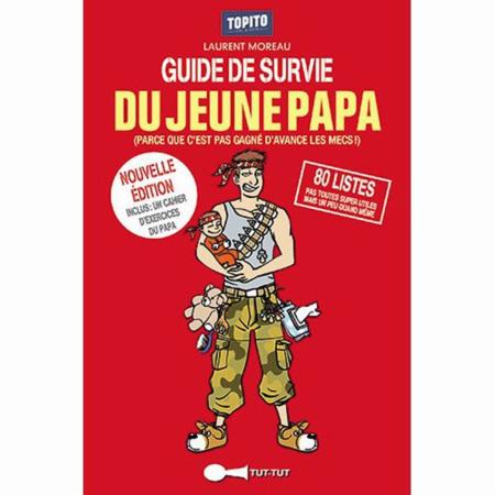 Guide de survie du jeune papa LEDUC EDITIONS 1
