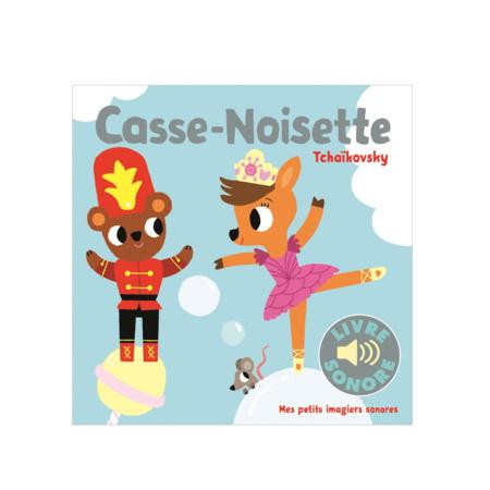 Livre sonore Casse-Noisette GALLIMARD JEUNESSE 1