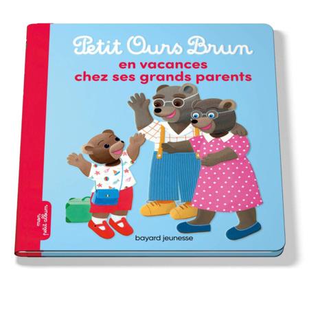 Livre Petit Ours Brun en vacances chez ses grands-parents BAYARD JEUNESSE 1