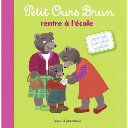 Livre Petit Ours Brun rentre à l'école BAYARD JEUNESSE 1