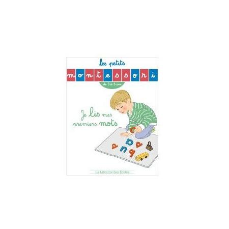 Livre Les Petits Montessori Je lis mes premiers mots LIBRAIRIE DES ECOLES 1