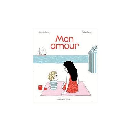 Livre Mon amour EDITIONS ALBIN MICHEL 1