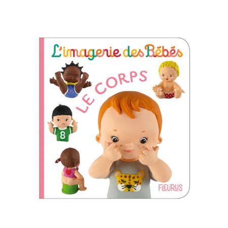 L'imagerie des bébés - Le corps FLEURUS 1