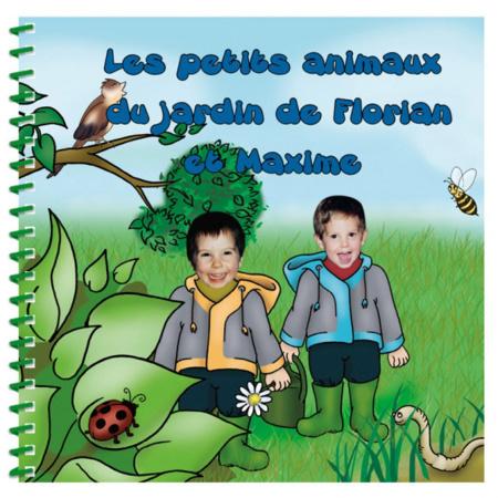 Livre personnalisé pour deux enfants et leur famille : Les animaux du jardin MON LIVRE PERSONNALISABLE 1