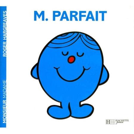 Livre Monsieur Parfait HACHETTE JEUNESSE 1