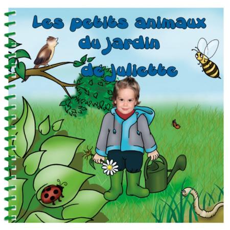 Livre personnalisé pour enfant : Les animaux du jardin MON LIVRE PERSONNALISABLE 1