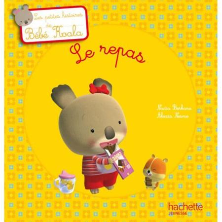 Le repas - Bébé Koala HACHETTE JEUNESSE 1
