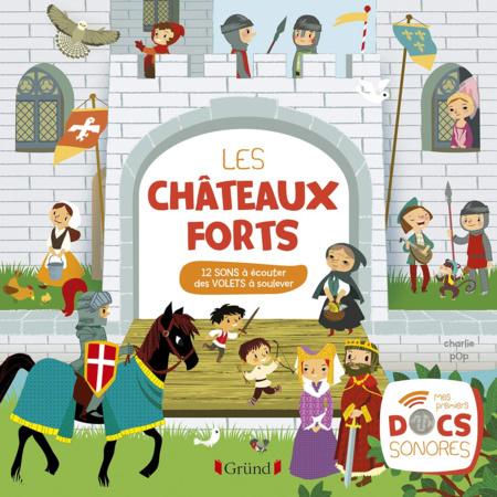 Livre sonore Les châteaux forts GRUND 1