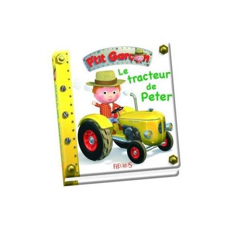 Livre Le tracteur de Peter - P'tit Garçon 1