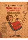avis Le cahier de grossesse des paresseuses par Aurélie