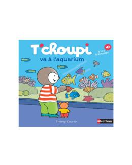 Livre T'choupi va à l'aquarium