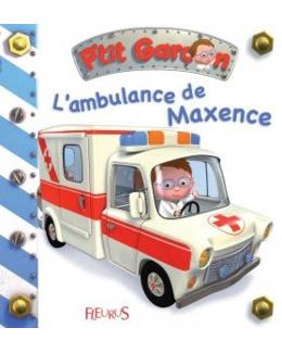 L'ambulance de Maxence