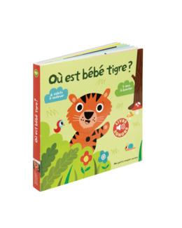 Livre Où est bébé tigre ?