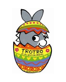 Livre L'âne Trotro et les oeufs de Pâques