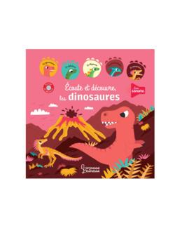 Livre Ecoute et découvre les dinosaures