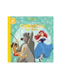 Livre sonore Mes premières chansons pour danser Disney