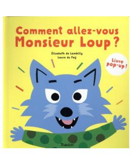 Livre Comment allez-vous monsieur Loup ?
