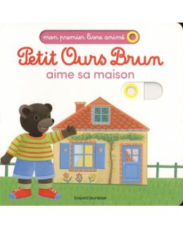 Livre Petit Ours Brun aime sa maison