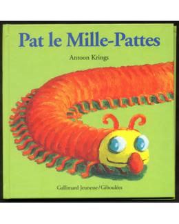 Livre Drôles de Petites Bêtes : Pat le mille-pattes