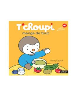 Livre T'Choupi mange de tout
