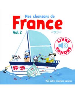 Livre sonore Mes chansons de France - Vol 2