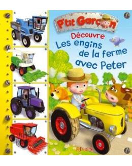 Les engins de la ferme avec Peter (n°9)