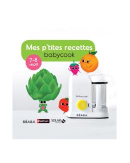 Mes p'tites recettes Babycook 7-8 mois