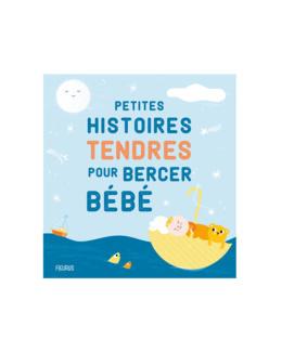 Livre Petites histoires tendres pour bercer bébé