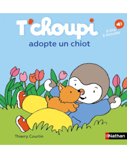 Livre T'choupi adopte un chiot