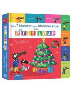 Livre Mes 7 histoires de Noël avec P'tit Loup