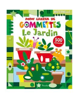 Mon cahier de gommettes : Le jardin