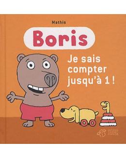 Boris - Je sais compter jusqu'à 1 !