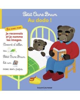 Livre Lis avec moi - Petit Ours Brun au dodo !